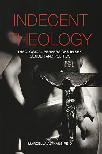 9780415236041: Indecent Theology