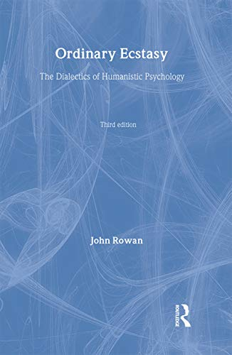 9780415236324: Ordinary Ecstasy: The Dialectics of Humanistic Psychology