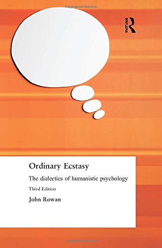 9780415236331: Ordinary Ecstasy: The Dialectics of Humanistic Psychology