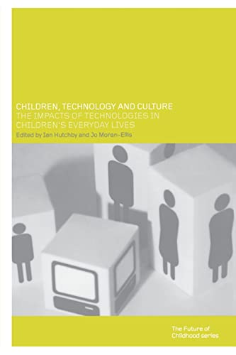 9780415236355: Children, Technology and Culture: The Impacts of Technologies in Children's Everyday Lives (Future of Childhood Series)