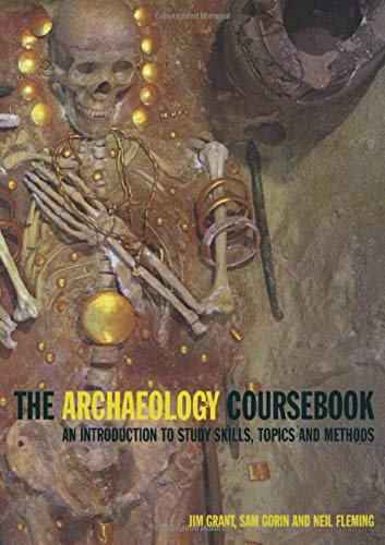 9780415236386: Archaeology Coursebook; An Introduction to Study Skills, Topics and Methods