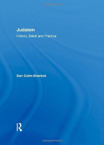 9780415236607: Judaism: History, Belief and Practice