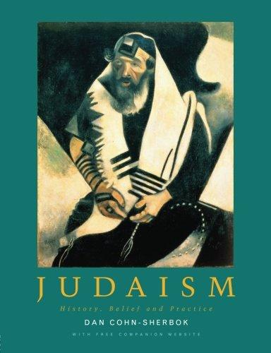 9780415236614: Judaism: History, Belief and Practice
