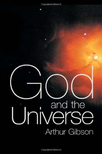 God and the Universe: Gibson, Arthur