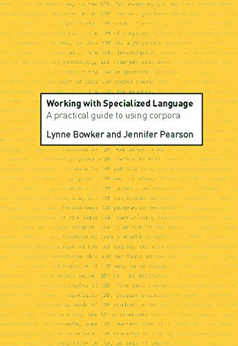 9780415236997: Working with Specialized Language: A Practical Guide to Using Corpora