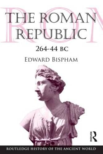 9780415237543: The Roman Republic 264–44 BC (The Routledge History of the Ancient World)