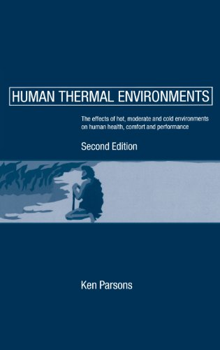 9780415237925: Human Thermal Environments: The Effects of Hot, Moderate, and Cold Environments on Human Health, Comfort and Performance, Second Edition