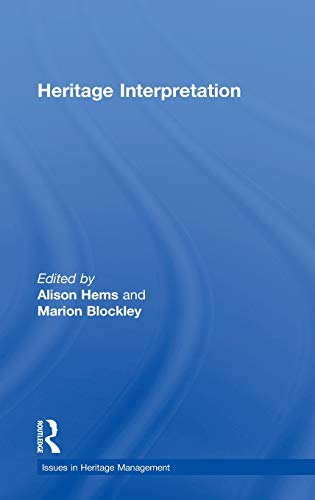 9780415237963: Heritage Interpretation: Theory and Practice (Issues in Heritage Management)