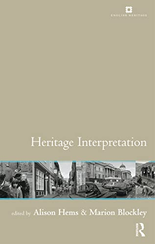 9780415237970: Heritage Interpretation: Theory and Practice (Issues in Heritage Management)