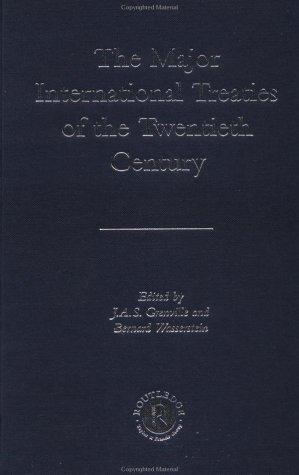 9780415237987: The Major International Treaties of the Twentieth Century