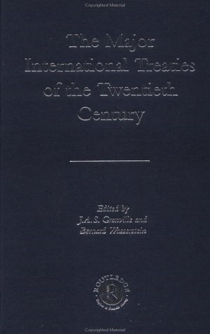 The Major International Treaties of the Twentieth Century (041523798X) by J. A. S. Grenville; Bernard Wasserstein