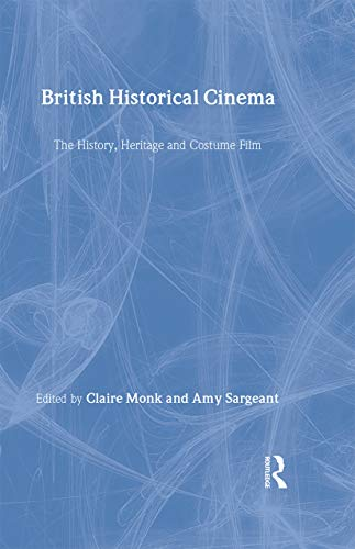 9780415238090: British Historical Cinema (British Popular Cinema)
