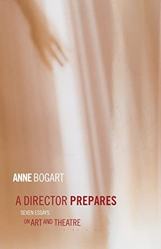 9780415238328: A Director Prepares: Seven Essays on Art and Theatre