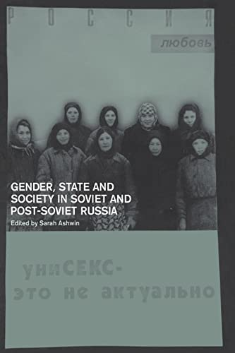 9780415238830: Gender, State and Society in Soviet and Post-Soviet Russia