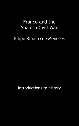 9780415239240: Franco and the Spanish Civil War (Introductions to History)