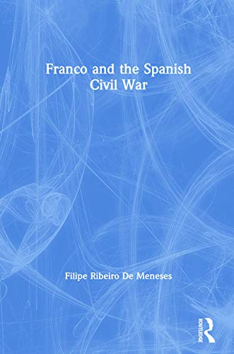 9780415239257: Franco and the Spanish Civil War (Introductions to History)