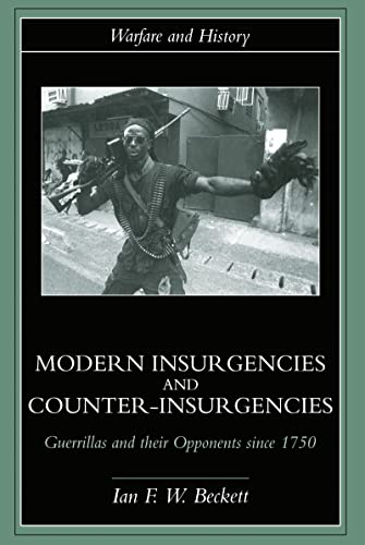 9780415239332: Modern Insurgencies and Counter-Insurgencies: Guerrillas and their Opponents since 1750 (Warfare and History)