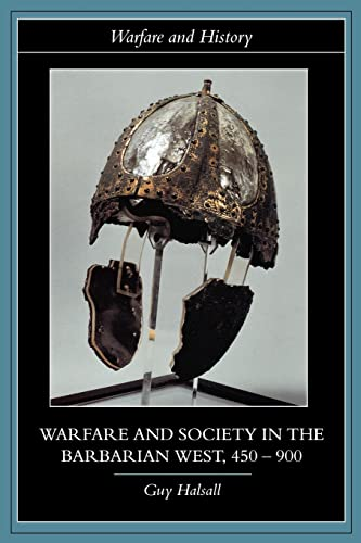 9780415239400: Warfare and Society in the Barbarian West 450-900