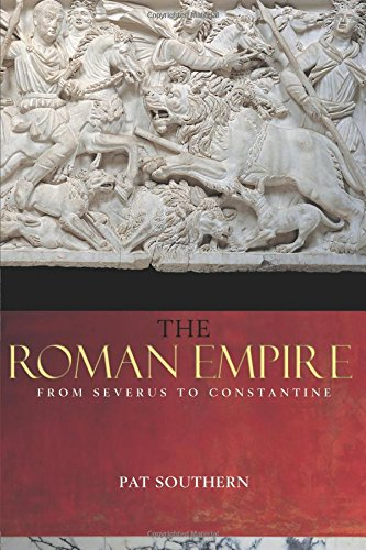 9780415239448: The Roman Empire from Severus to Constantine
