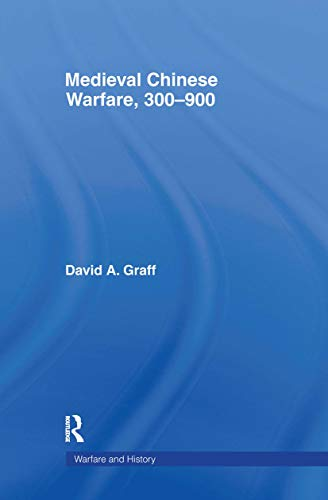 9780415239547: Medieval Chinese Warfare 300-900 (Warfare and History)