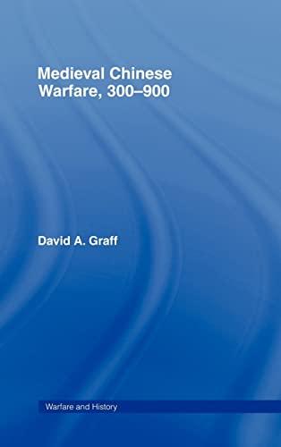 9780415239547: Medieval Chinese Warfare 300-900 (Warfare and History)