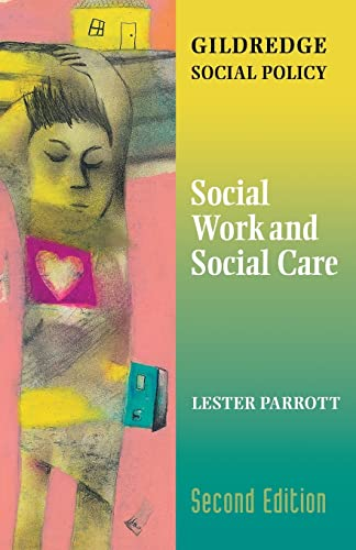 9780415239707: Social Work and Social Care (The Gildredge Social Policy Series)
