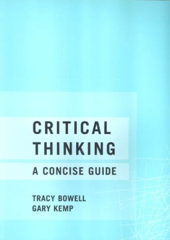 9780415240178: Critical Thinking: A Concise Guide