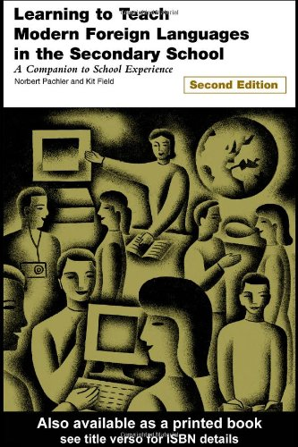 Learning to Teach Modern Foreign Languages in: Field, Kit, Barnes,
