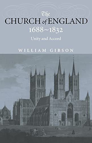 9780415240239: The Church of England 1688-1832: Unity and Accord
