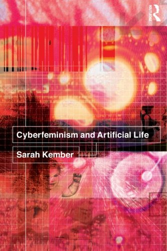 9780415240277: Cyberfeminism and Artificial Life