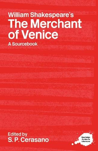 9780415240512: William Shakespeare's The Merchant of Venice: A Routledge Study Guide and Sourcebook (Routledge Guides to Literature)