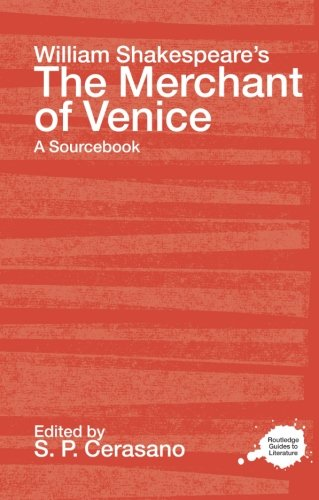 9780415240529: William Shakespeare's The Merchant of Venice: A Sourcebook (Routledge Guides to Literature)