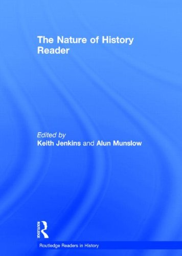 9780415240536: The Nature of History Reader (Routledge Readers in History)