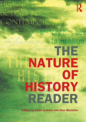 9780415240543: The Nature of History Reader (Routledge Readers in History)