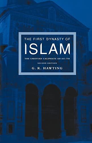 9780415240734: The First Dynasty of Islam: 2nd Edition: The Umayyad Caliphate, AD 661-750