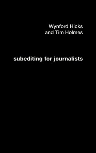 9780415240840: Subediting and Production for Journalists: Print, Digital & Social (Media Skills)