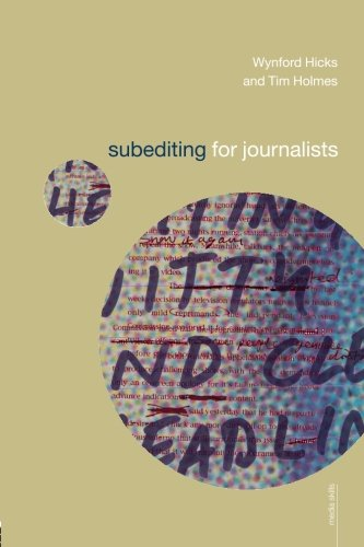 9780415240857: Subediting and Production for Journalists: Print, Digital & Social (Media Skills)