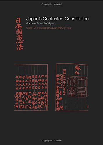 9780415241007: Japan's Contested Constitution: Documents and Analysis (The University of Sheffield/Routledge Japanese Studies Series)