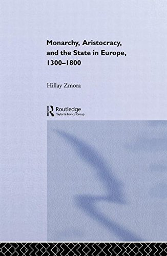 9780415241076: Monarchy, Aristocracy and State in Europe 1300-1800 (Historical Connections)