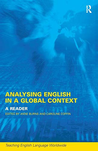 9780415241151: Analyzing English in a Global Context: A Reader (Teaching English Language Worldwide)