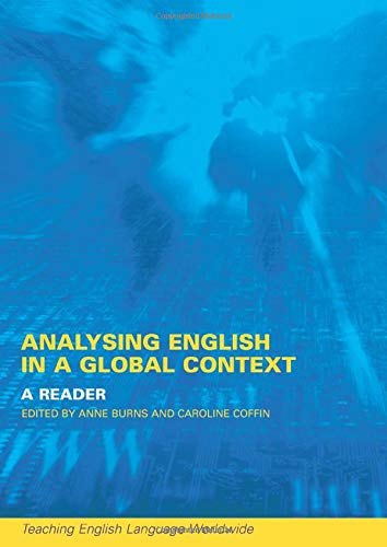 9780415241168: Analyzing English in a Global Context: A Reader (Teaching English Language Worldwide)