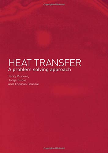 9780415241694: Heat Transfer: A Problem Solving Approach