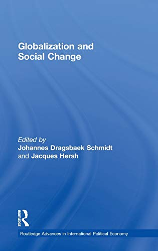 9780415241717: Globalization and Social Change (Routledge Advances in International Political Economy)