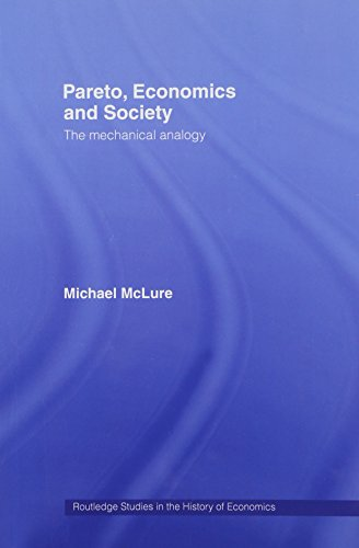 9780415241748: Pareto, Economics and Society: The Mechanical Analogy (Routledge Studies in the History of Economics)