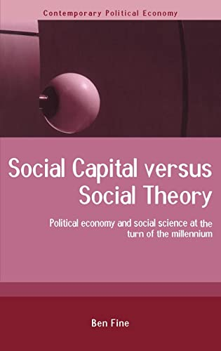 9780415241793: Social Capital Versus Social Theory (Routledge Studies in Contemporary Political Economy)