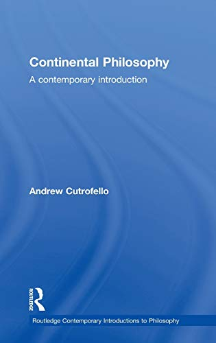 9780415242080: Continental Philosophy: A Contemporary Introduction (Routledge Contemporary Introductions to Philosophy)