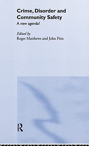 9780415242301: Crime, Disorder and Community Safety