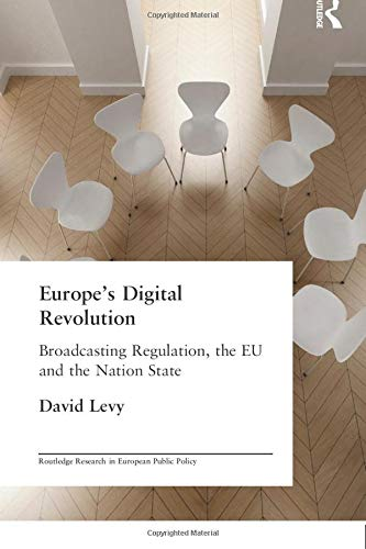 9780415242486: Europe's Digital Revolution: Broadcasting Regulation, the EU and the Nation State (Routledge Research in European Public Policy)