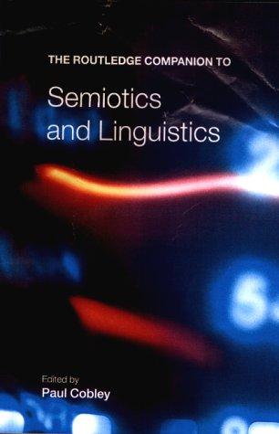 9780415243131: The Routledge Companion to Semiotics and Linguistics (Routledge Companions)