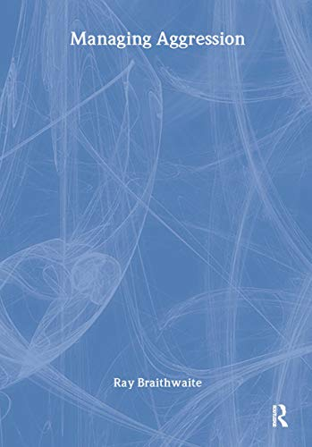 9780415243797: Managing Aggression (The Social Work Skills Series)